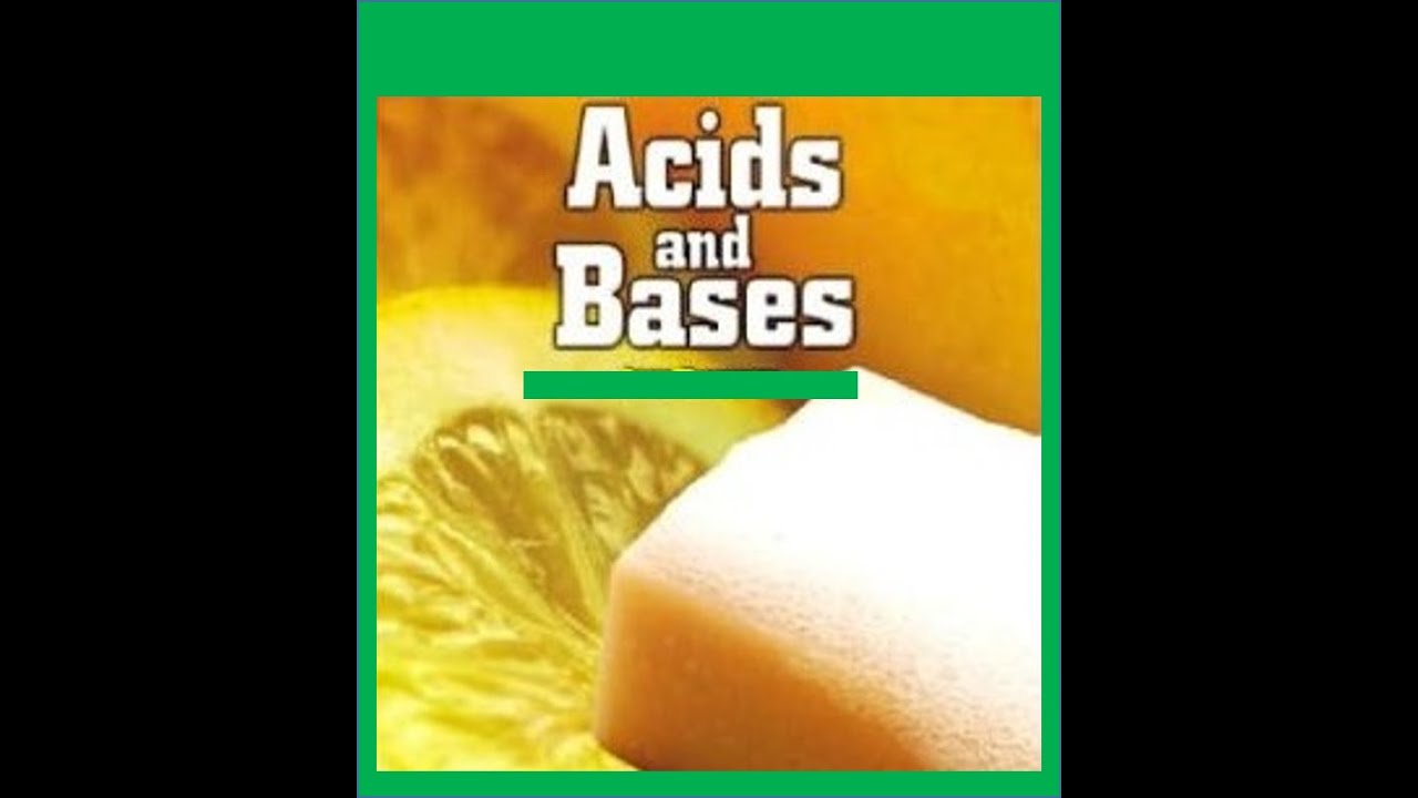 Acids and Bases Lesson